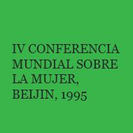 IV Conferencia Mundial sobre la Mujer Beijing 1995