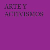 ARTE Y ACTIVISMOS