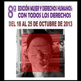 8a. Edición Mujer y Derechos Humanos: Con todos los derechos.